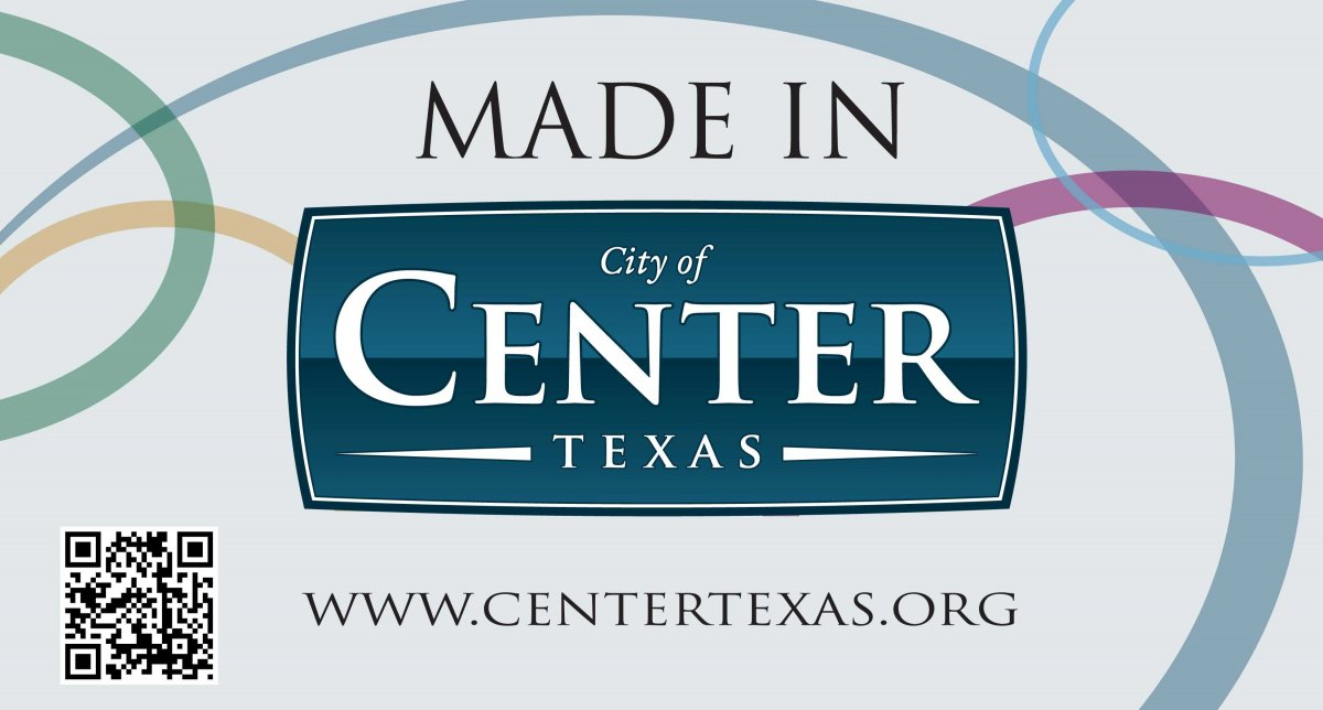 Made in Center, Texas